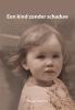 <b>Nikki  Postma</b>,Een kind zonder schaduw