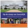Hanneke  Kiel-de Raadt Eugene  Leenders,Op de stoep van Soestdijk
