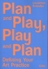 <b>Janwillem  Schrofer</b>,Plan and play, play and plan