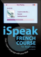 Wightwick, Jane iSpeak French Beginner`s Course (MP3 CD + Guide)