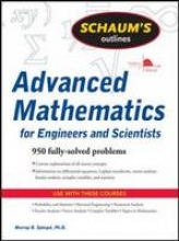 Spiegel, Murray R. Schaum`s Outline of Advanced Mathematics for Engineers and Scientists