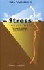 <b>Theo Compernolle</b>,Stress vriend en vijand