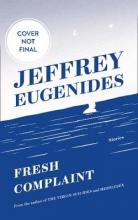 Jeffrey Eugenides , Fresh Complaint
