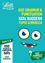 Letts KS2 KS2 English Grammar and Punctuation Age 7-9 SATs Practice Workbook