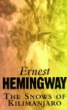 Hemingway, Ernest The Snows of Kilimanjaro and other Stories