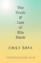 Barr, Emily Truth and Lies of Ella Black