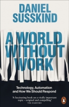 Daniel Susskind , A World Without Work