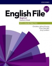 Latham-Koenig, Christina,   Oxenden, Clive,   Lambert, Jerry English File: Beginner. Student`s Book with Online Practice