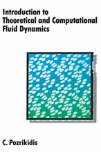 C. (Professor, Department of Applied Mechanics and Engineering Sciences, University of California at San Diego) Pozrikidis Introduction to Theoretical and Computational Fluid Dynamics