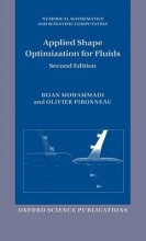 Bijan (Universite de Montpellier II, France) Mohammadi,   Olivier (Universite Paris VI, France) Pironneau Applied Shape Optimization for Fluids