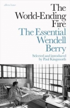 Berry, Wendell World-Ending Fire