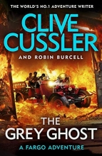 Cussler, Clive The Grey Ghost