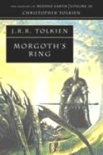 Tolkien, Christopher The Morgoth`s Ring