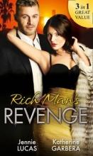 Lucas, Jennie Rich Man`s Revenge