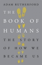 Adam Rutherford The Book of Humans
