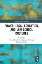 Meera E. Deo,   Mindie Lazarus-Black,   Elizabeth Mertz Power, Legal Education, and Law School Cultures
