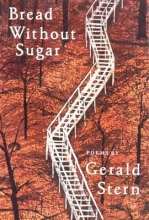 Gerald Stern Bread Without Sugar
