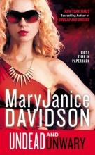 Davidson, MaryJanice Undead and Unwary
