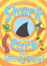 Sharratt, Nick Shark in the Park on a Windy Day!