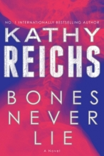 Reichs, Kathy Bones Never Lie