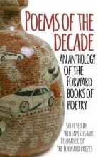 Forward Arts Foundation Poems of the Decade