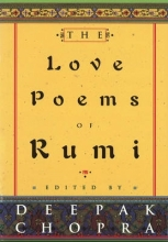 Deepak, M.D. Chopra The Love Poems Of Rumi
