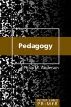 Philip M. Anderson Pedagogy Primer