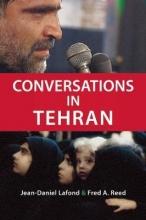 LaFond, Jean-Daniel Conversations in Tehran
