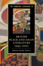 The Cambridge Companion to British Black and Asian Literature (1945�2010)