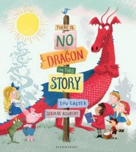 Carter, Lou There Is No Dragon In This Story