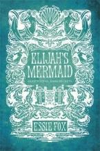 Fox, Essie Elijah`s Mermaid