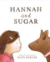 Berube, Kate Hannah and Sugar