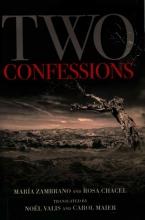 Zambrano, María,   Chacel, Rosa Two Confessions