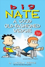 Peirce, Lincoln Big Nate a Good Old-Fashioned Wedgie