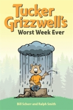 Schorr, Bill,   Smith, Ralph Tucker Grizzwell`s Worst Week Ever