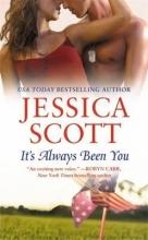 Scott, Jessica It`s Always Been You