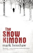 Henshaw, Mark Snow Kimono