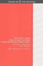 Madeleine Fagan Ethics and Politics after Poststructuralism