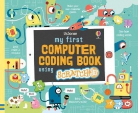 Rosie Dickins, My First Computer Coding Book Using ScratchJr