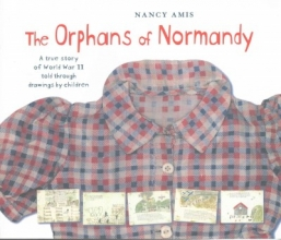 Amis, Nancy Orphans of Normandy