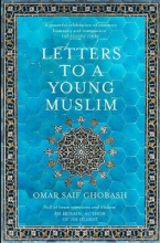 SaifGhobash, Omar Letters to a Young Muslim