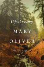 Oliver, Mary Upstream
