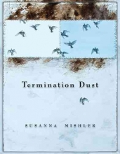 Mishler, Susanna Termination Dust