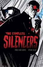 Van Lente, Fred The Complete Silencers