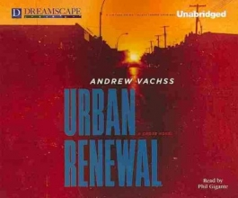 Vachss, Andrew Urban Renewal