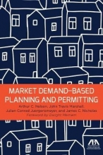 Nelson, Arthur C. Market Demand-Based Planning and Permitting