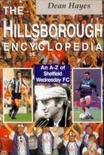 Dean Hayes The Hillsborough Encyclopedia
