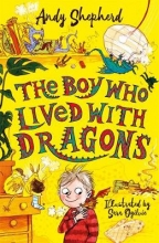 Andy Shepherd, Boy Who Lived with Dragons