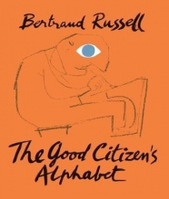 Russell, Bertrand Good Citizen`s Alphabet