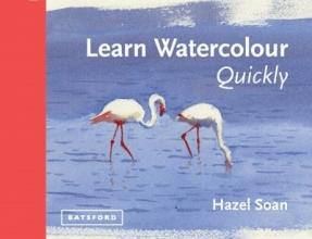 Soan, Hazel Learn Watercolour Quickly